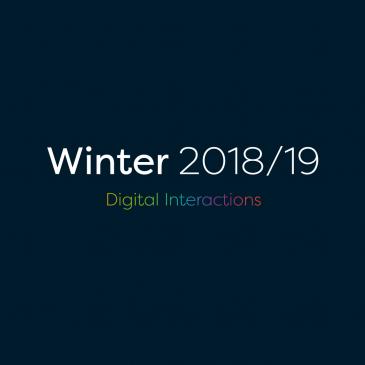 Winter 2018/19 Digital Interactions