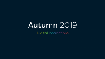 Autumn 2019 digital interactions